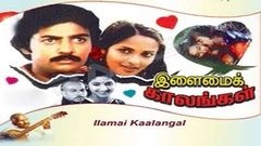 """Ilamai Kaalangal"" 
