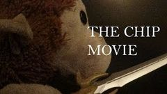 The Chip Movie: Acts 1 & 2