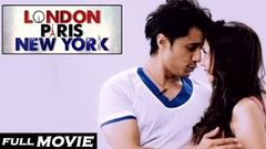 Hindi Movies 2015 Full Movie - London Paris Newyork - Ali Zafar Aditi Rao Hot - bollywood movies