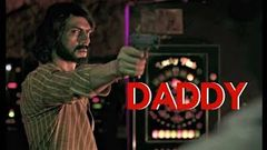 Daddy | Bollywood Hindi Full Movie 2017