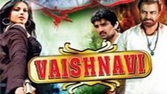 Vaishnavi - Full Length Action Hindi Movie