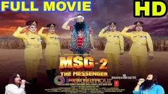 MSG 2 The Messenger Full Movie HD Dr Ram Rahim Insan & Honeypreet Insan