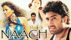 Naach (2004) Full Hindi Movie | Abhishek Bachchan, Antara Mali, Ritesh Deshmukh