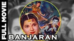 Banjaran (1960) Full Movie | बंजारन | Manher Desai, Kanchan Kamini