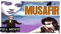 Musafir Full Movie 1957 - Dilip Kumar - Kishore Kumar | Bollywood Hindi Movies | Old Classic Film