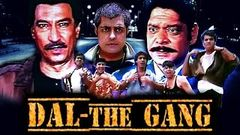 Dal: The Gang | Full Movie | Ishrat Ali Rajesh Chawla Rajesh Bakshi