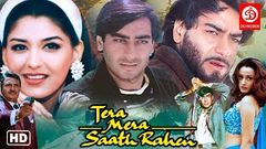 Tera Mera Saath Rahen Movie | Ajay Devgan | Sonali Bendre | Namrata Shirodkar | Latest Action Movies