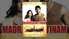 Madrasapattinam | Full Tamil Movie | Arya Amy Jackson | FULL HD
