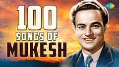 Mukesh Songs Collection - Non Stop - Top Songs - Bollywood Old Songs Collections