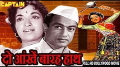 दो आंखें बारह हाथ - Full Movie | V. Shantaram | Sandhya | Old Classic Hindi Movie