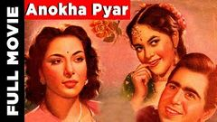 Anokha Pyar (1948) Hindi Full Movie | Dilip Kumar Movies | Nargis Movies