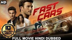 FAST CARS (2020) New Released Full Hindi Dubbed Movie | Hollywood Action Movies In Hindi Dubbed 2020