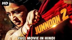 JUNOON 2 Hindi Dubbed Full Movie HD | Anushka Shetty Movies In Hindi Dubbed | Horror Movies In Hindi