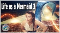 "Life as a Mermaid 3 ""The Well of Power"" â–· Full Movie â–·Season 4 (All Episodes)"
