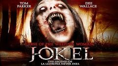 "The Legend of La Llorona - ""Curse Of The Weeping Woman: J-ok& 039;el"" - Full Free Maverick Movie!!"