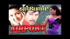 Superhit Action Movie | Airport | Sathyaraj, Gauthami | Tamil Full Movie HD