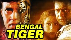 Bengal Tiger 2001 Full Hindi Movie | Mithun Chakraborty, Roshini Jaffrey, Shakti Kapoor