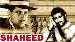 Shaheed 1965 - Action Movie | Manoj Kumar, Pran, Kamini Kaushal, Madan Puri