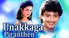 Unakkaga Piranthen | Tamil Movie | Prashanth, Mohini, MohiniSangeetha | Full HD