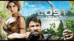 The Lost Future Hollywood latest movie in Hindi Dubbed Hollywood Movies