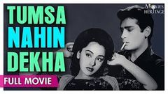 Tumsa Nahin Dekha 1957 Full Movie | Shammi Kapoor Ameeta | Hindi Classic Movies | Movies Heritage