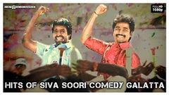 Sivakarthikeyan, Soori - Comedy Galatta | Hits Of Siva Soori | Blockbuster, Popular Hit Combo