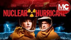 Nuclear Hurricane | Full Action Movie
