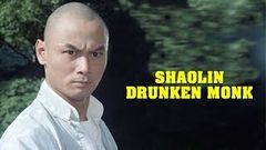 Shaolin Drunken Monk Full Movie