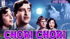 Chori Chori l Hindi Classic Blockbuster Movie l Raj Kapoor Nargis l 1956