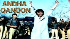 ANDHA QANOON (1986) - GORI & GHULAM MOHAYUDDIN - OFFICIAL PAKISTANI MOVIE
