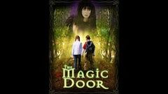 The Magic Door | Full Movie | Jenny Agutter | Patsy Kensit | Anthony Head | Aaron Taylor-Johnson