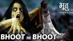 """Bhoot Hi Bhoot"" 
