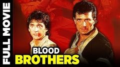 Blood Brothers Full Hindi Dubbed Movie | Action Thriller Movie