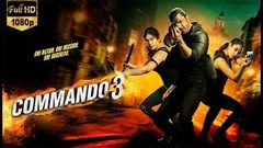 Commando 3 | FULL MOVIE facts | Vidyut, Adah, Angira, Gulshan | Vipul Amrutlal Shah |