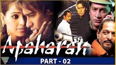 Apaharan Super Hit Hindi Full Movie HD Ajay Devgan Nana Patekar Bipasha Basu Yashpal Sharma