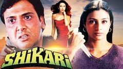 SHIKARI 2000 Full Action Thriller Movie | Govinda | Karishma Kapoor | Tabu