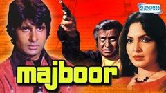 Majboor (1974) - Amitabh Bachchan - Parveen Babi - Fareeda Jalal - Hindi Full Movie