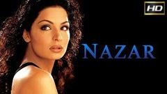 Nazar 2005 - Dramatic Movie | Ashmit Patel, Meera, Alyy Khan, Koel Purie.