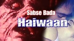 Pyaasa Haiwan Horror Movie Horror Hindi Movie Hit Horror Film