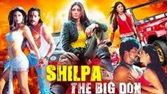 "South Indian New Dubbed Action Movie (2019) Shilpa Shetty | Movie ""Shilpa The Big Don"""