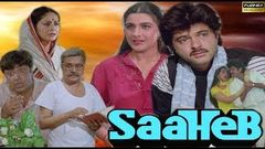 SAAHEB - Anil Kapoor, Amrita Singh & Raakhee - Full HD Bollywood Hindi Movie