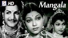 मंगला - Mangala | Full HD Movie | Bhanumathi, Ranjan, Surya Prabha, Agha