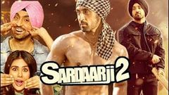Sardaar Ji 2 | Hindi Movies 2019 Full Movie | Diljit Dosanjh Movies | Sonam Bajwa | Monica Gill
