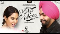 AMMY VIRK - SONAM BAJWA | NIKKA ZAILDAR | New Punjabi Movie HD 2017