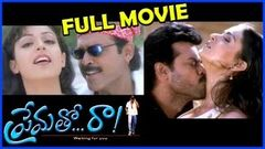 Prematho Raa Telugu Full Length Movie | Venkatesh, Simran