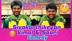 Kedi Billa Killadi Ranga | Tamil Movie Comedy | Sivakarthikeyan | Vimal | Soori | Bindu Madhavi