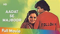 Aadat Se Majboor (HD) - Hindi Full Movie - Mithun Chakraborty - Ranjeeta Kaur - Neena Gupta