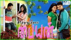 Payyans 2011: Full Malayalam Movie