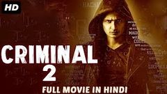 CRIMINAL (2018) New Released Full Hindi Dubbed Movie | Full Action Hindi Movies 2018 | South Movie