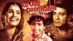 अब दिल्ली दूर नहीं - Ab Dilli Door Nahin | Full Hindi Movie (HD) | | Motilal - Anwar Hussain